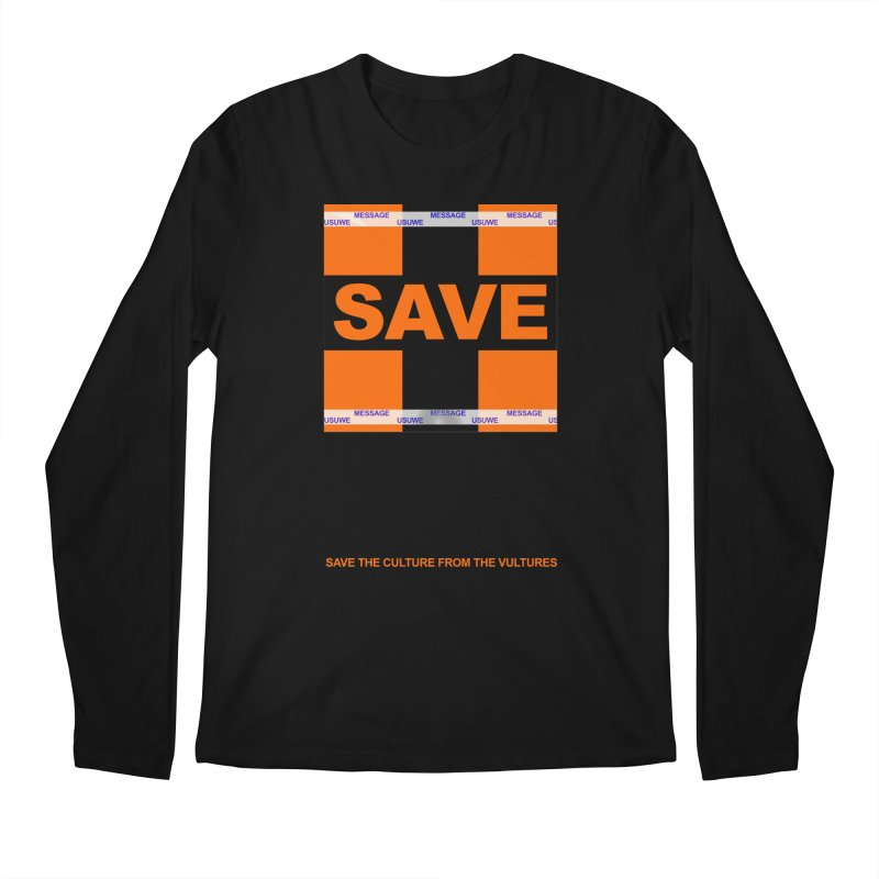 Save the culture from the vultures in Men's Regular Longsleeve T-Shirt Black by USUWE by Pugs Atomz
