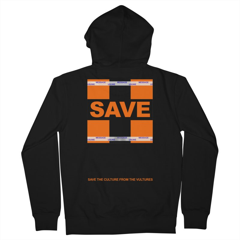 Save the culture from the vultures Men's Zip-Up Hoody by USUWE by Pugs Atomz
