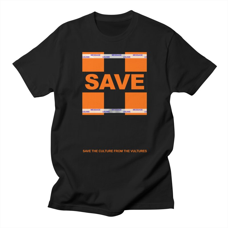 Save the culture from the vultures Men's T-shirt by USUWE by Pugs Atomz