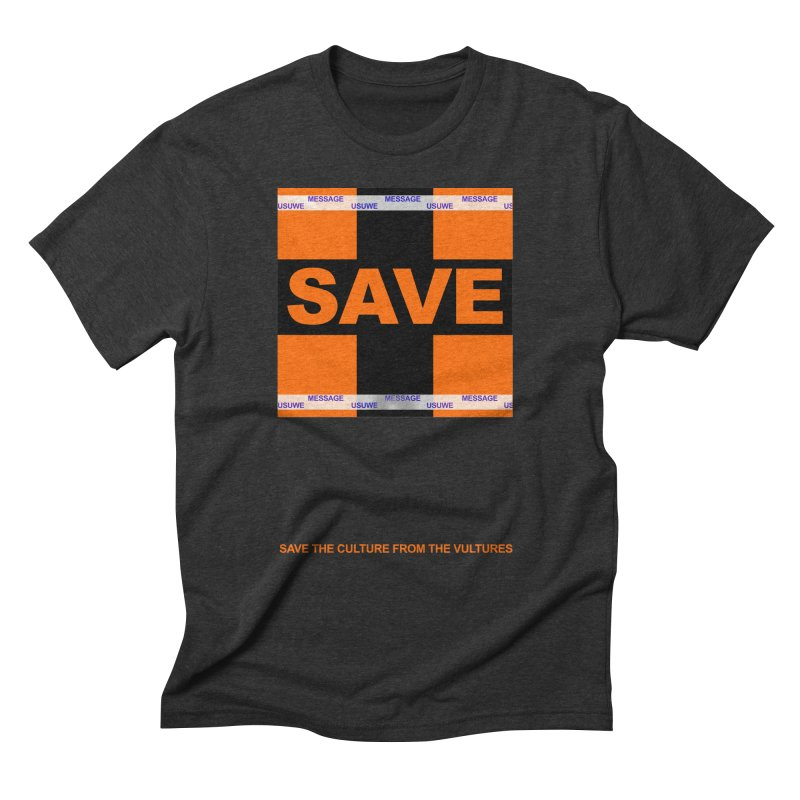 Save the culture from the vultures Men's Triblend T-shirt by USUWE by Pugs Atomz