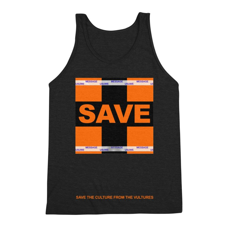 Save the culture from the vultures Men's Triblend Tank by USUWE by Pugs Atomz