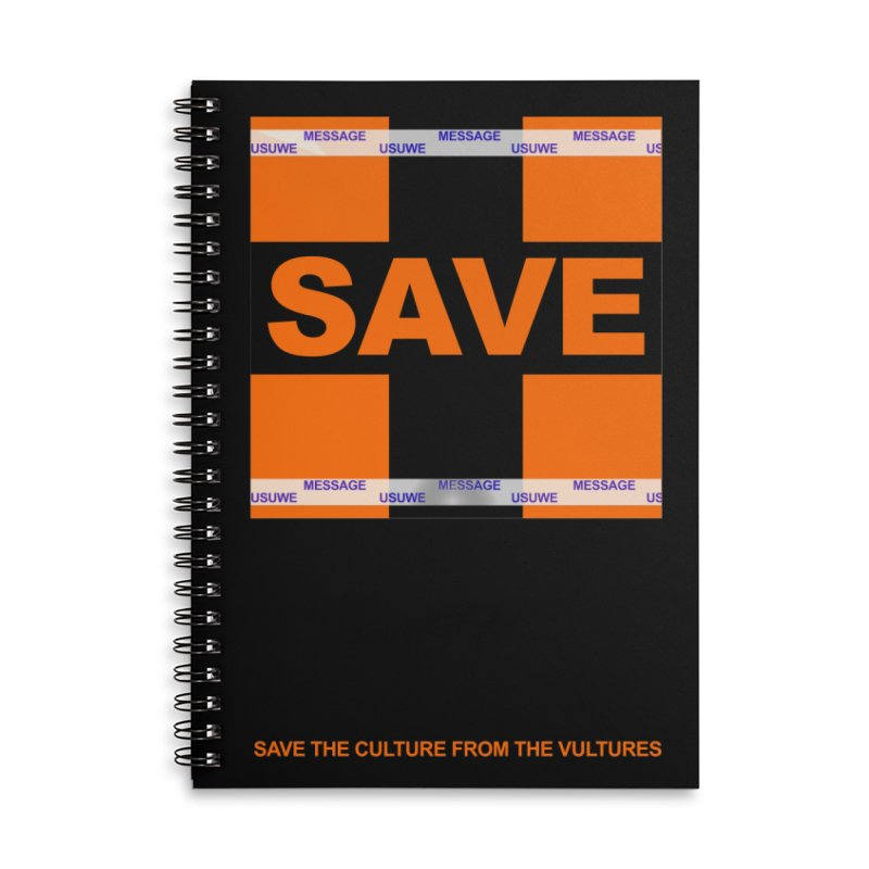 Save the culture from the vultures Accessories Lined Spiral Notebook by USUWE by Pugs Atomz