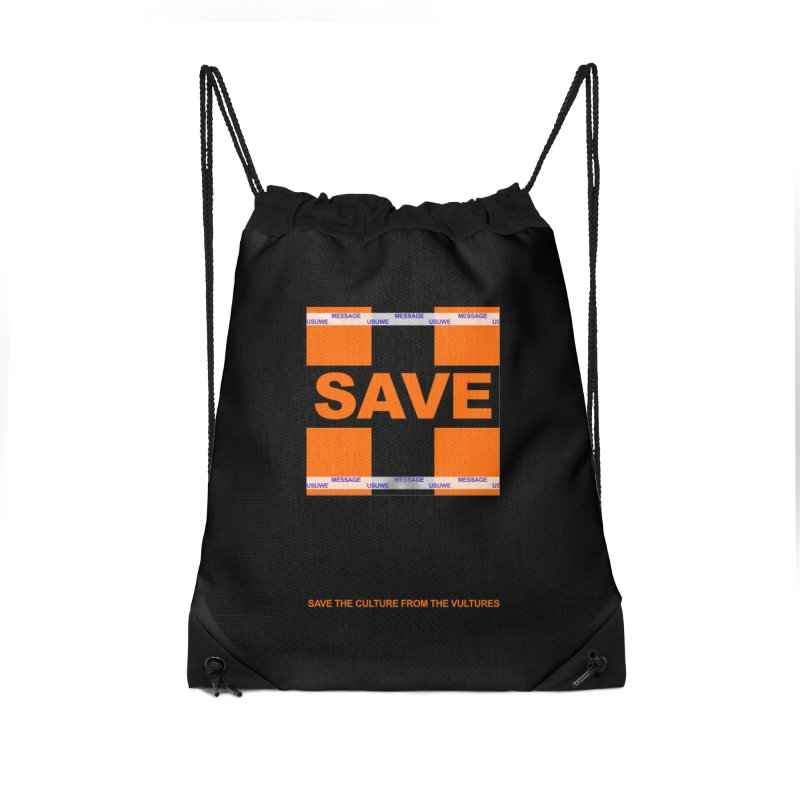 Save the culture from the vultures Accessories Drawstring Bag Bag by USUWE by Pugs Atomz