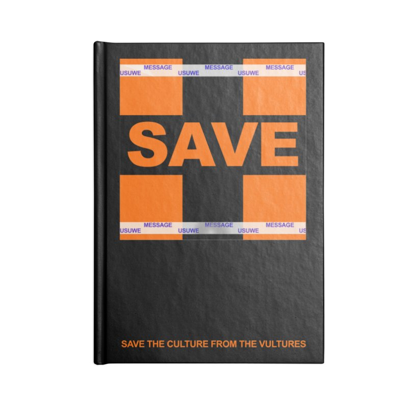 Save the culture from the vultures Accessories Notebook by USUWE by Pugs Atomz