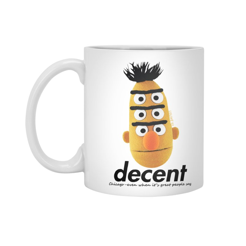 DECENT Accessories Mug by USUWE by Pugs Atomz