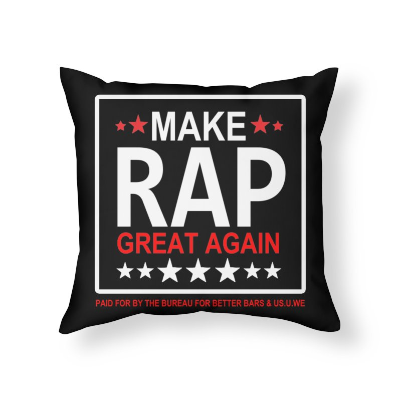 M.R.G.A. BLACK Home Throw Pillow by USUWE by Pugs Atomz