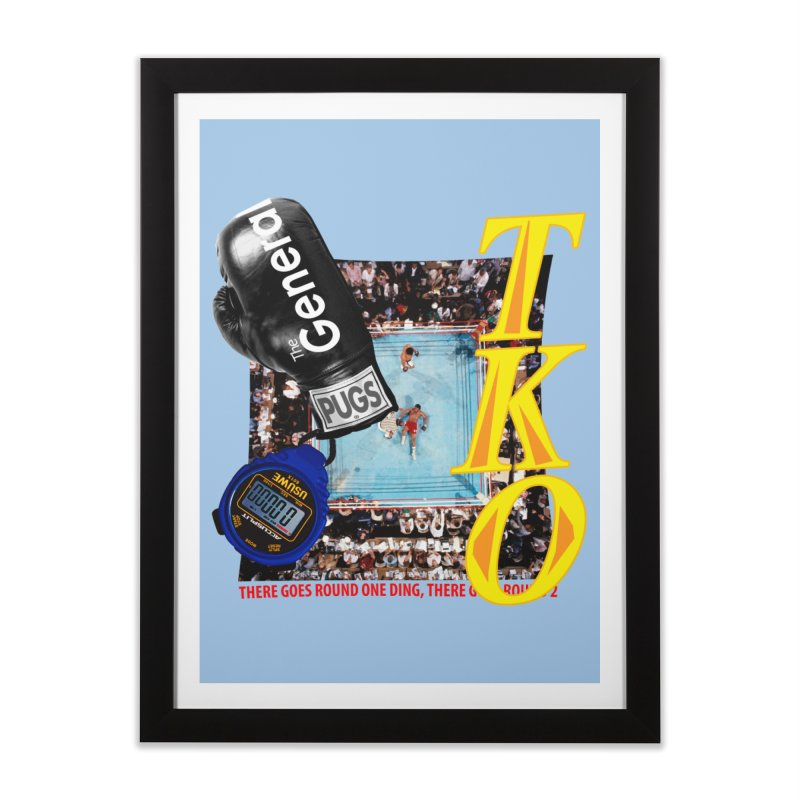 TKO Home Framed Fine Art Print by USUWE by Pugs Atomz