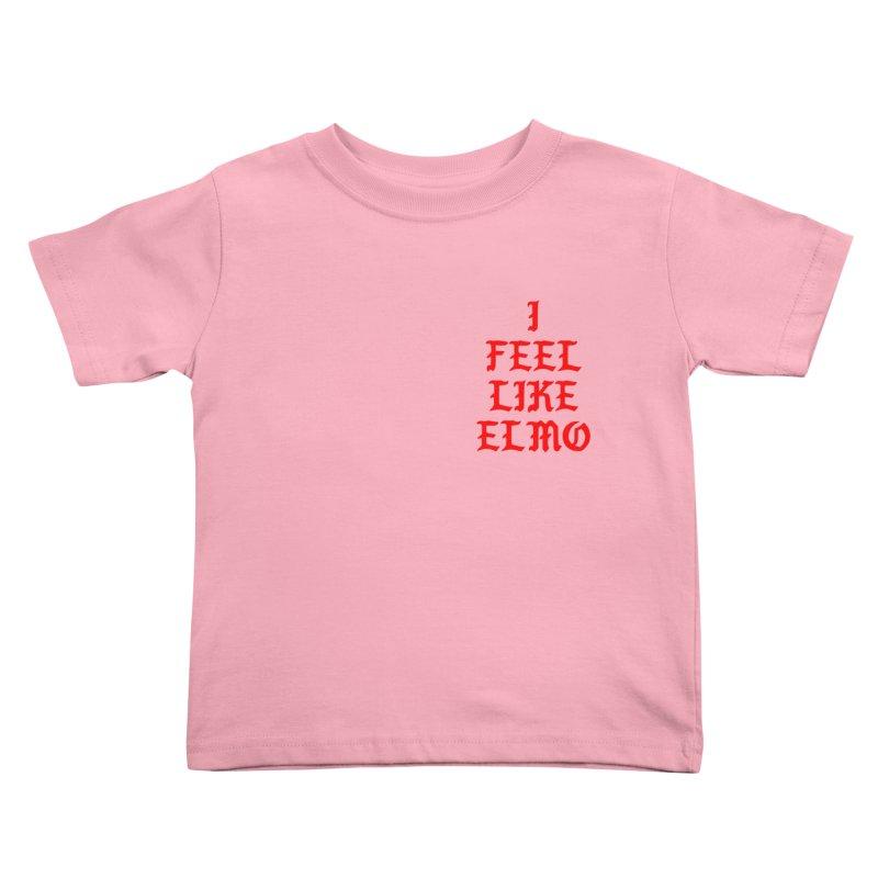 Feel like Elmo Kids Toddler T-Shirt by USUWE by Pugs Atomz