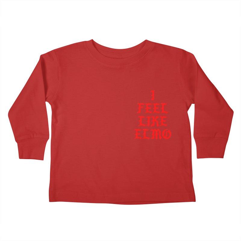 Feel like Elmo Kids Toddler Longsleeve T-Shirt by USUWE by Pugs Atomz