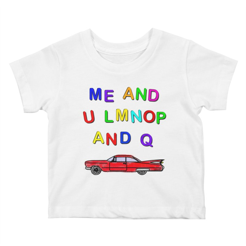 Me and U Kids Baby T-Shirt by USUWE by Pugs Atomz