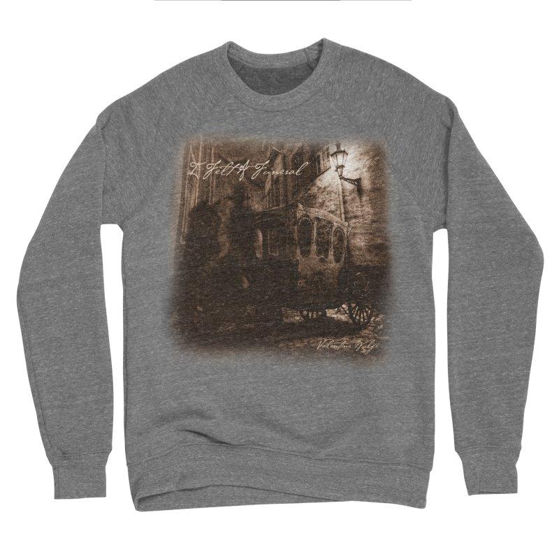 I Felt A Funeral Women's Sweatshirt by Valentine Wolfe Artist Shop