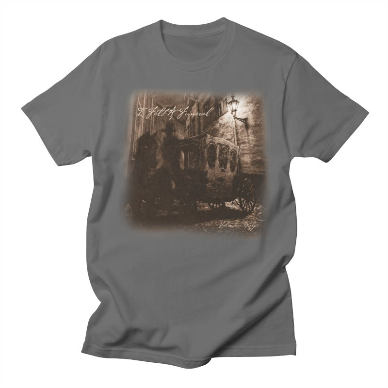 I Felt A Funeral Men's T-Shirt by Valentine Wolfe Artist Shop