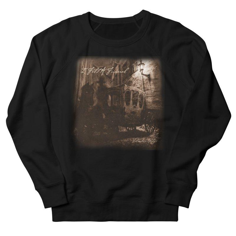 I Felt A Funeral Men's Sweatshirt by Valentine Wolfe Artist Shop
