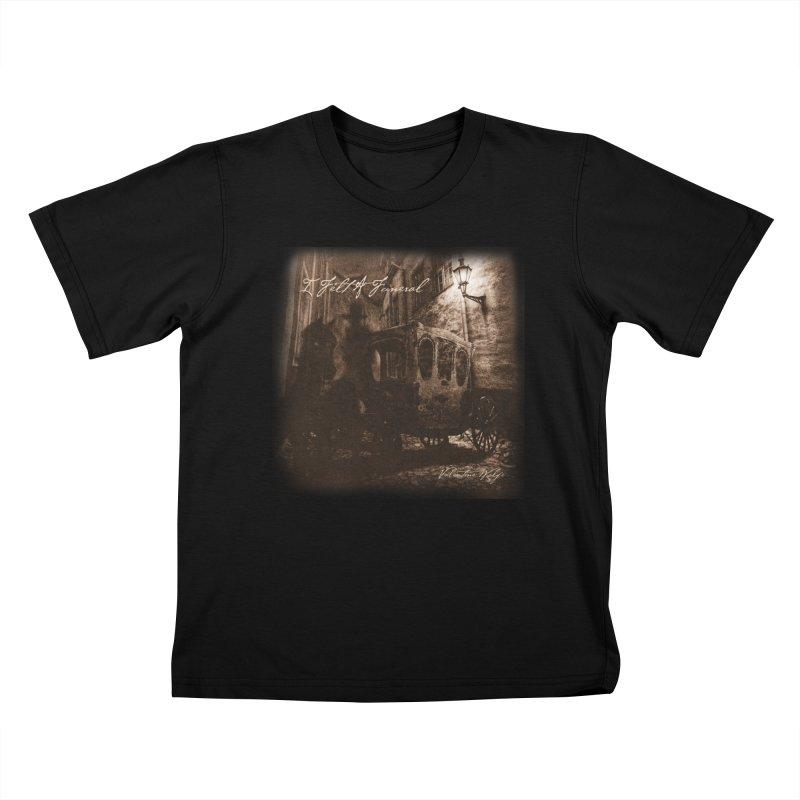 I Felt A Funeral Kids T-Shirt by Valentine Wolfe Artist Shop