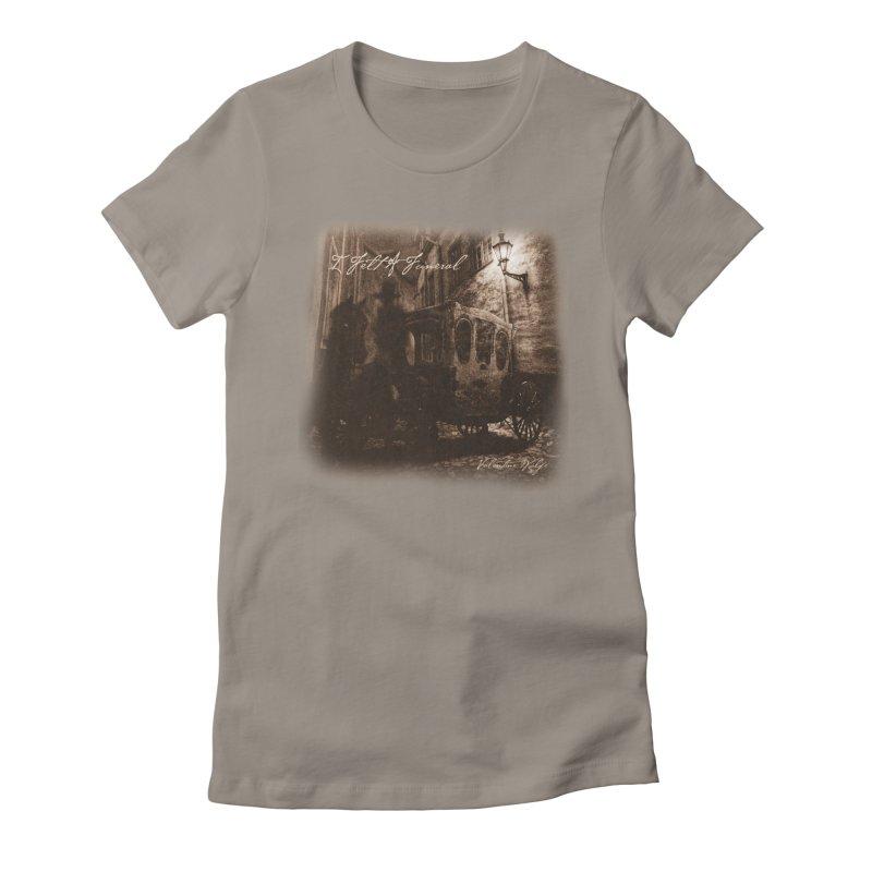 I Felt A Funeral Women's T-Shirt by Valentine Wolfe Artist Shop