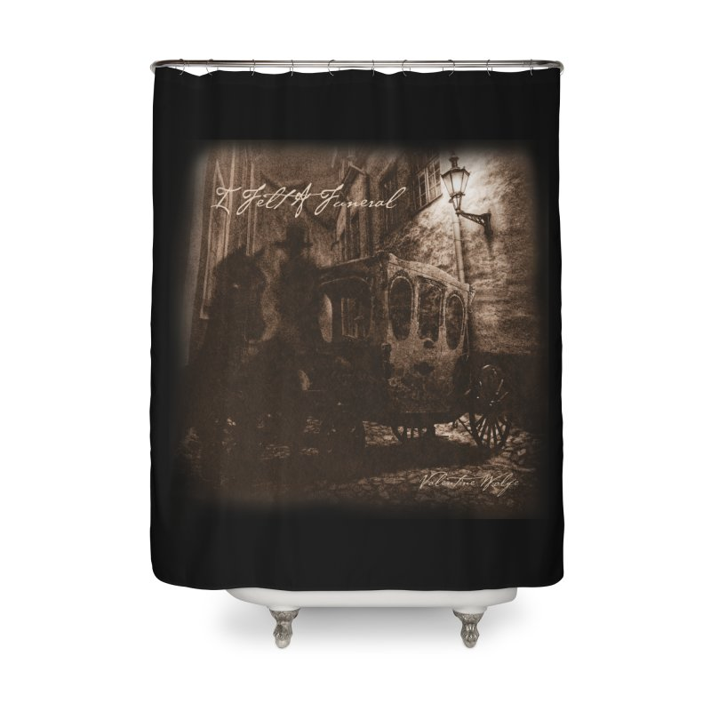 I Felt A Funeral Home Shower Curtain by Valentine Wolfe Artist Shop