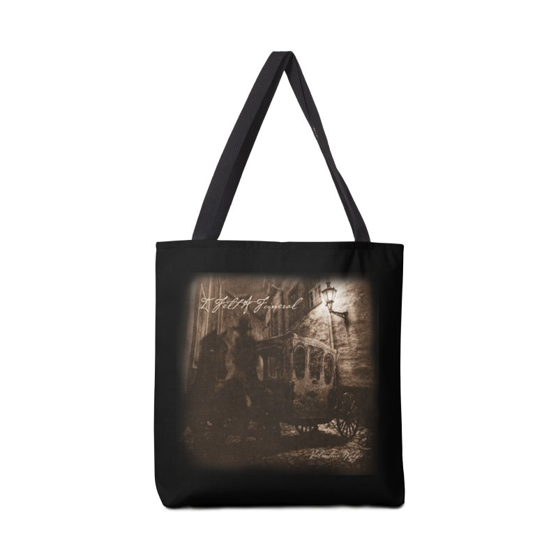 I Felt A Funeral Accessories Bag by Valentine Wolfe Artist Shop