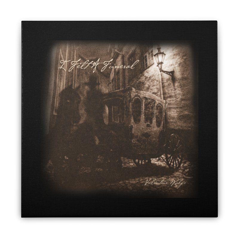 I Felt A Funeral Home Stretched Canvas by Valentine Wolfe Artist Shop