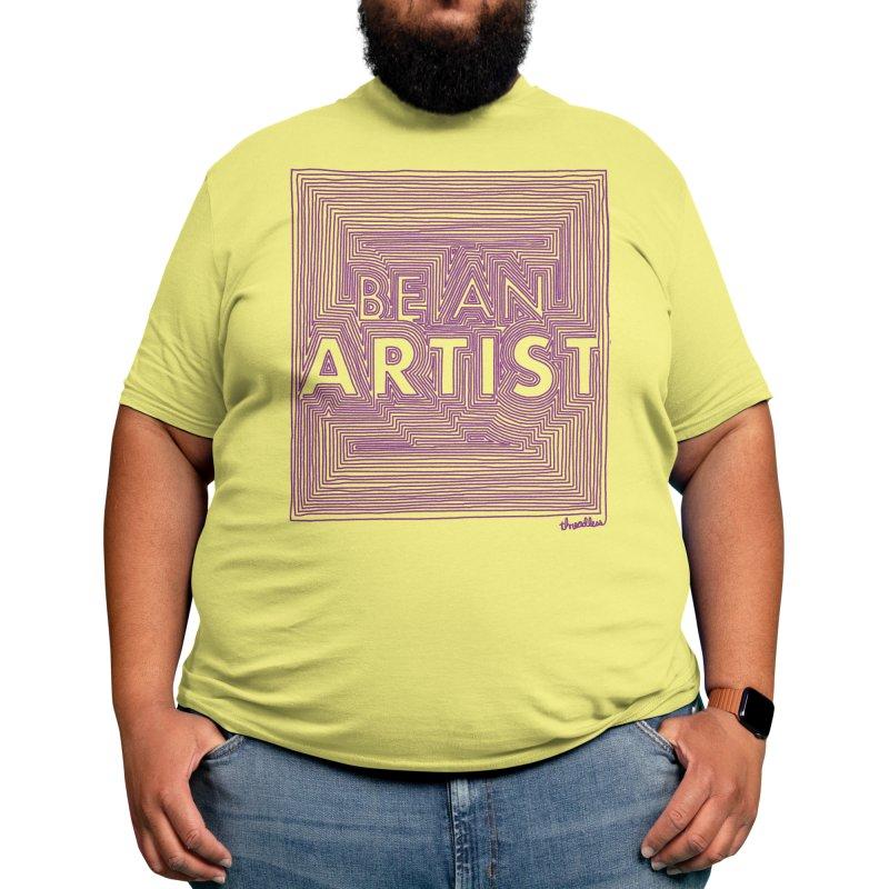 Be An Artist Men's T-Shirt by Threadless Values