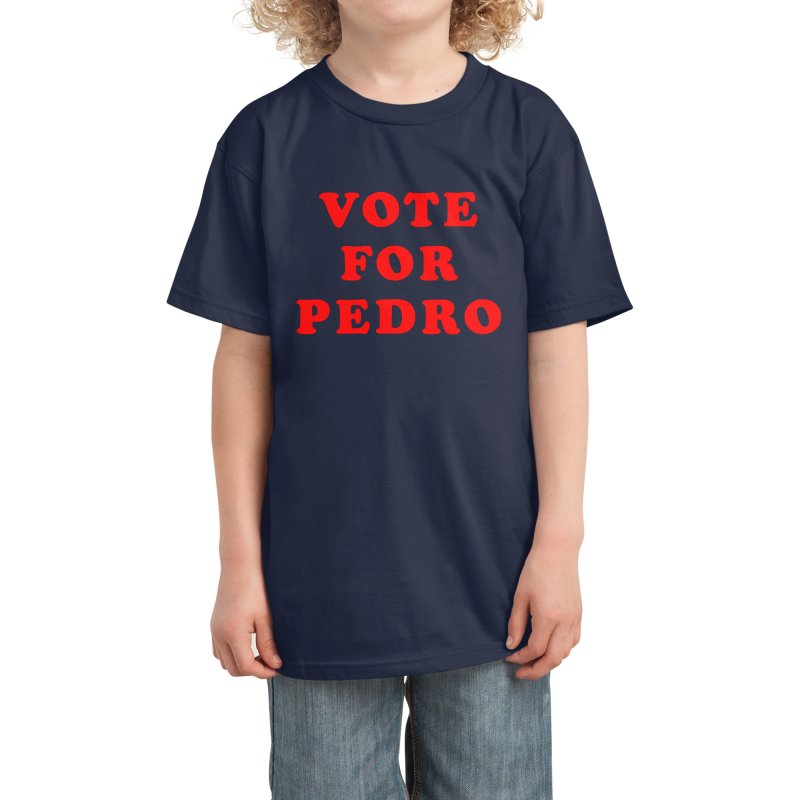 Vote Pedro Campaign Kids T-Shirt by Vamp Dearie