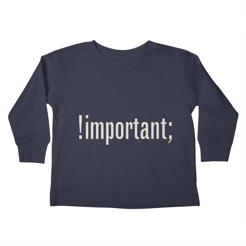 !important; Minimum Kids Toddler Longsleeve T-Shirt by Variable Tees