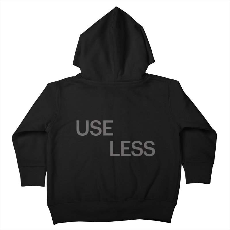 Useless Grayscale Kids Toddler Zip-Up Hoody by Variable Tees