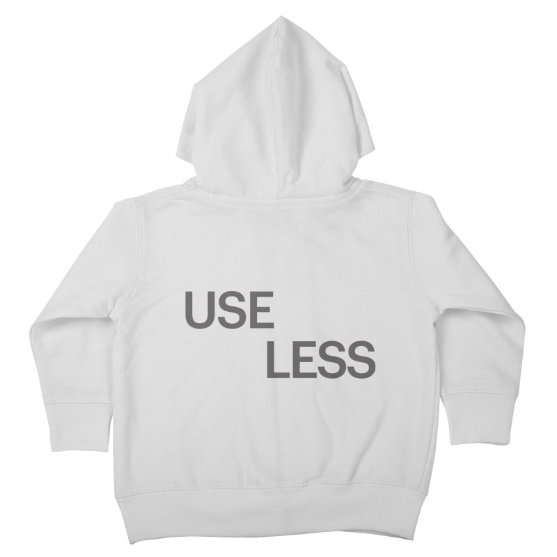 Useless Grayscale Kids Toddler Zip-Up Hoody by Variable Tees