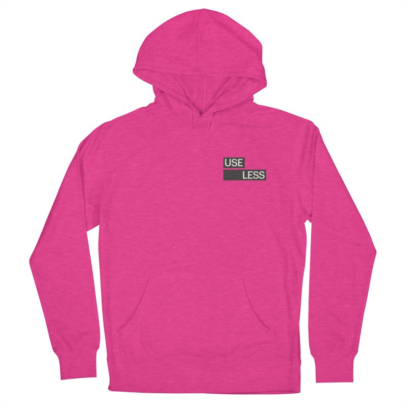 Useless Tag Women's French Terry Pullover Hoody by Variable Tees