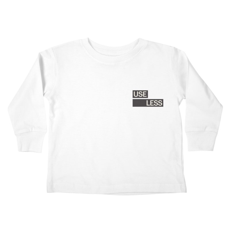 Useless Tag Kids Toddler Longsleeve T-Shirt by Variable Tees