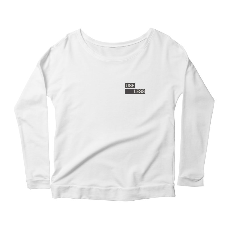 Useless Tag Women's Scoop Neck Longsleeve T-Shirt by Variable Tees