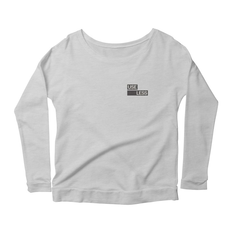 Useless Tag Women's Longsleeve Scoopneck  by Variable Tees