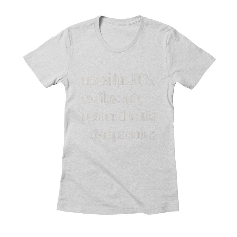 100% Absolute Women's Fitted T-Shirt by Variable Tees