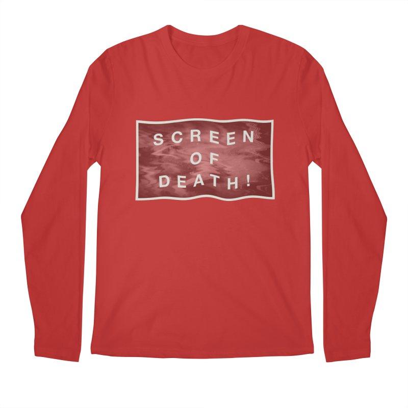 Screen of Death! Men's Longsleeve T-Shirt by Variable Tees