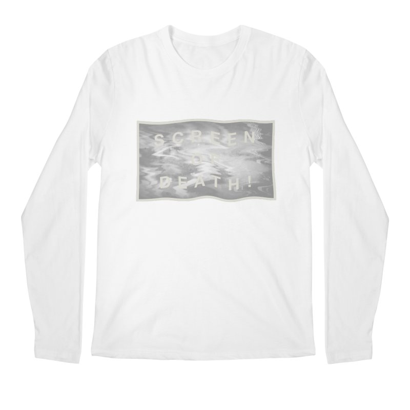 Screen of Death! Men's Longsleeve T-Shirt by Variable Tees