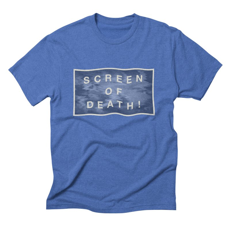 Screen of Death! Men's Triblend T-Shirt by Variable Tees