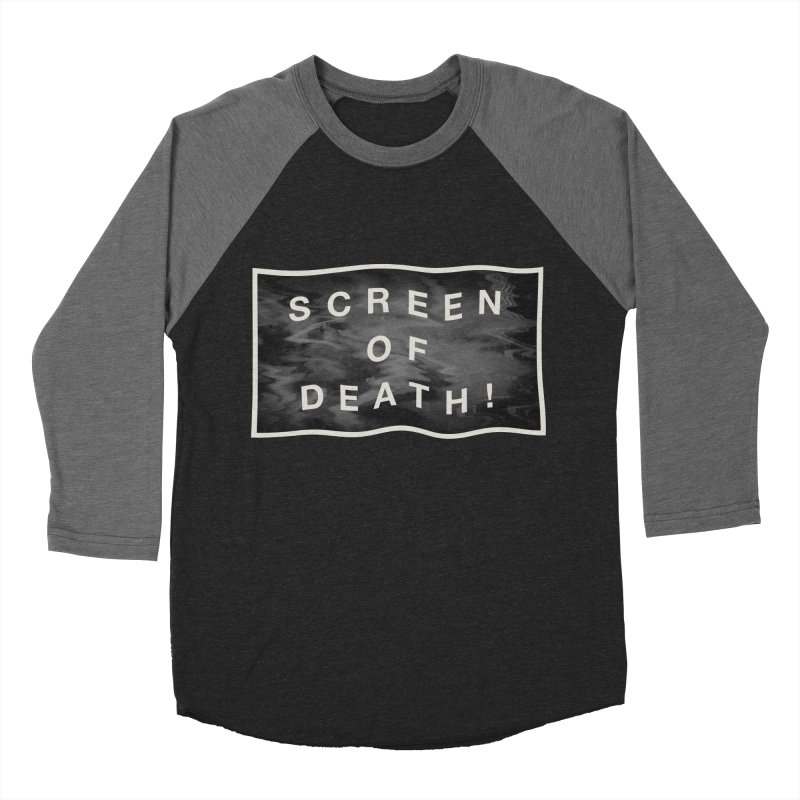 Screen of Death! Men's Baseball Triblend T-Shirt by Variable Tees