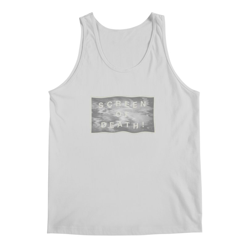 Screen of Death! Men's Tank by Variable Tees