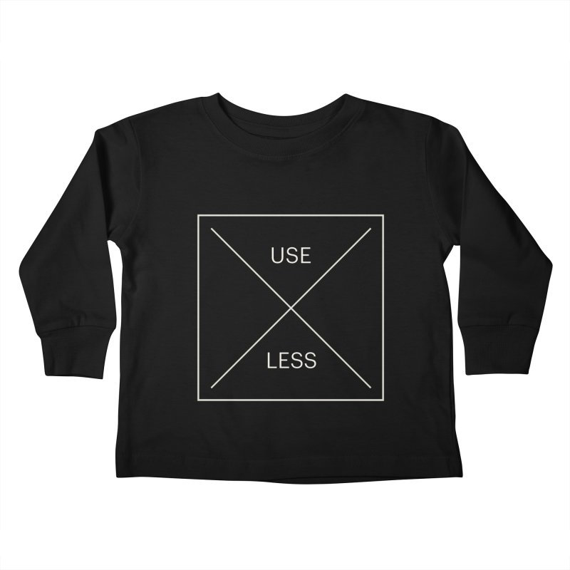 USELESS X Kids Toddler Longsleeve T-Shirt by Variable Tees