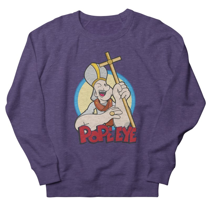 Pope Eye Women's Sweatshirt by VarieTeez Designs