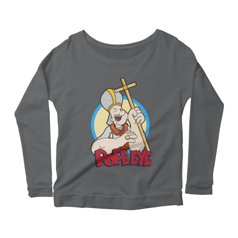 Pope Eye Women's Longsleeve Scoopneck  by VarieTeez's Artist Shop