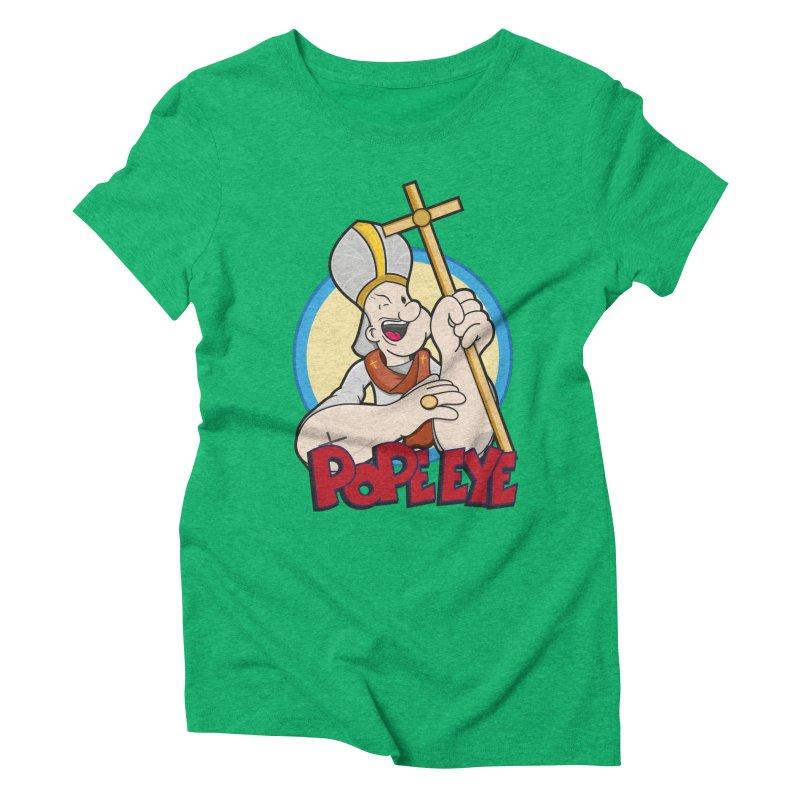 Pope Eye Women's Triblend T-shirt by VarieTeez's Artist Shop