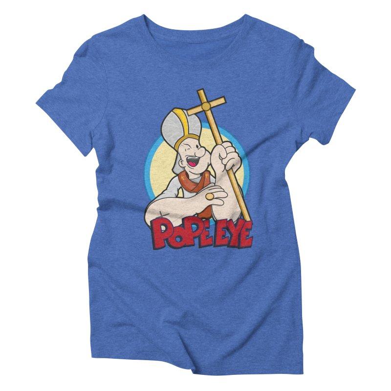 Pope Eye Women's Triblend T-Shirt by VarieTeez Designs