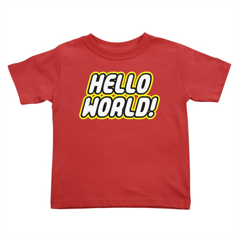 Hello World! Lego Kids Toddler T-Shirt by Var x Apparel