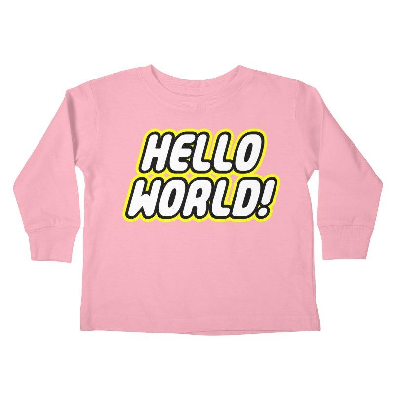 Hello World! Lego Kids Toddler Longsleeve T-Shirt by Var x Apparel