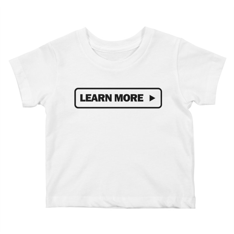Learn more Kids Baby T-Shirt by Var x Apparel
