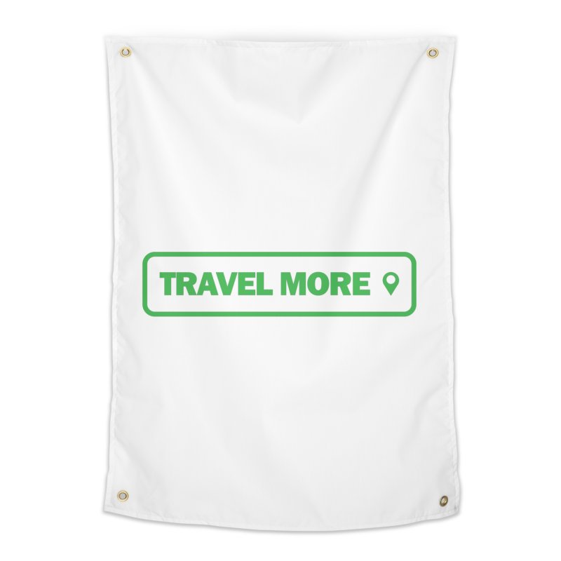 Travel More Home Tapestry by Var x Apparel