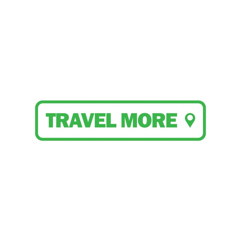 Travel More by Var x Apparel