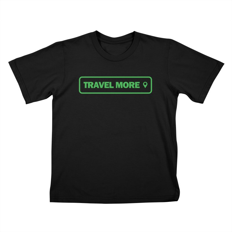 Travel More Kids T-Shirt by Var x Apparel
