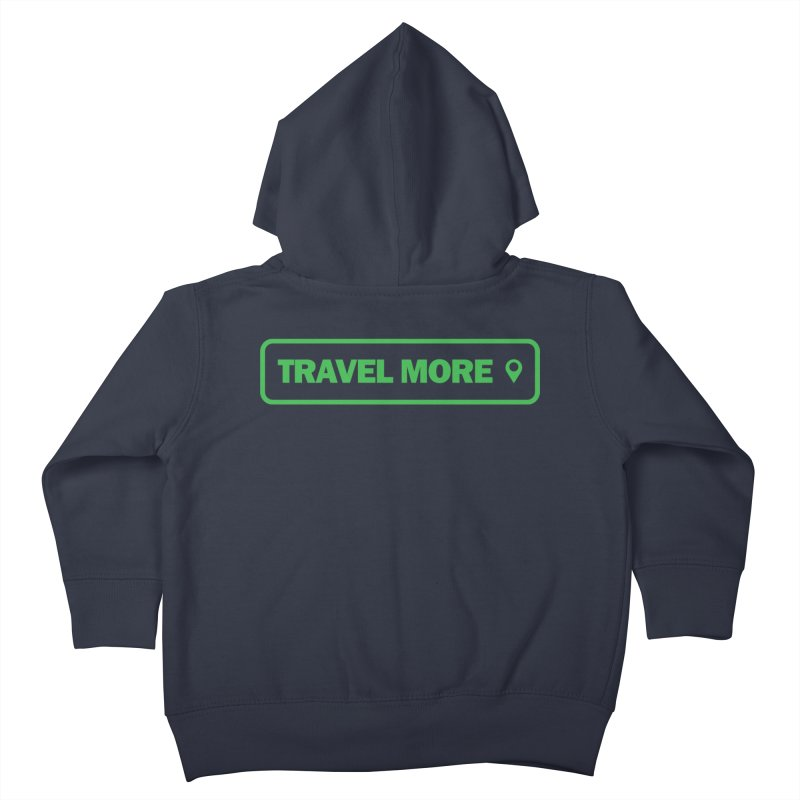 Travel More Kids Toddler Zip-Up Hoody by Var x Apparel