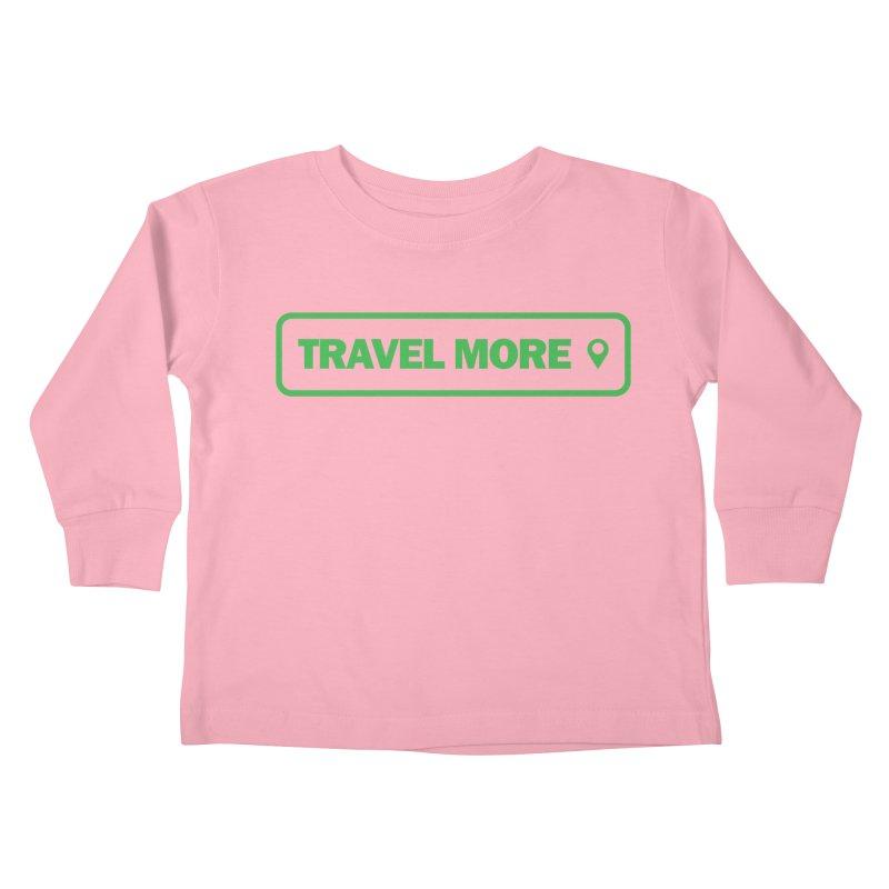 Travel More Kids Toddler Longsleeve T-Shirt by Var x Apparel